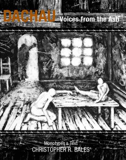 Dachau Voices from the Ash