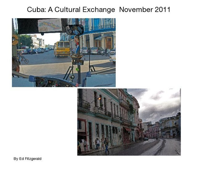 Cuba: A Cultural Exchange November 2011