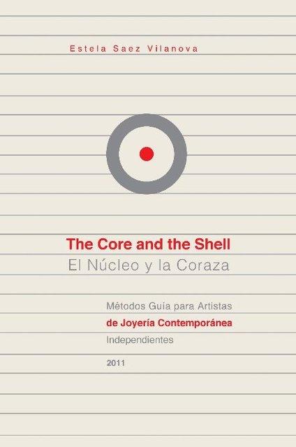 The Core and the Shell / El Núcleo y la Coraza