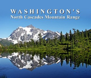 Washington's North Cascade Mountain Range