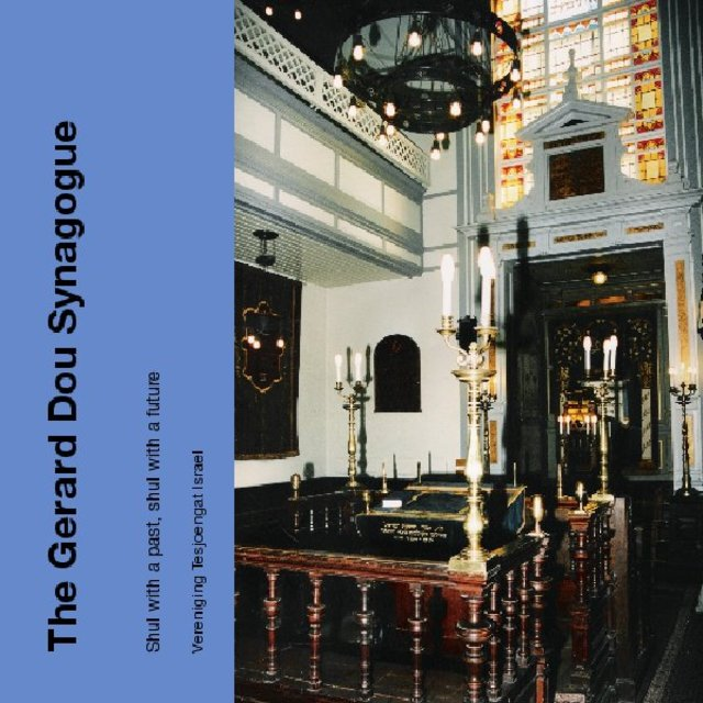 The Gerard Dou Synagogue