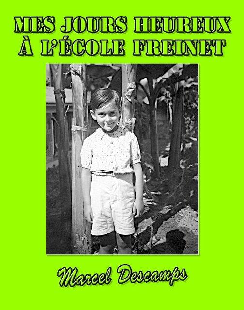 MES JOURS HEUREUX À L'ÉCOLE FREINET