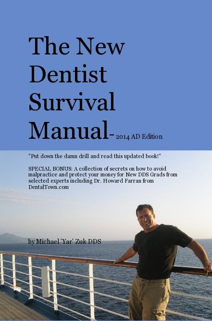 The New Dentist Survival Manual- 2014 AD Edition