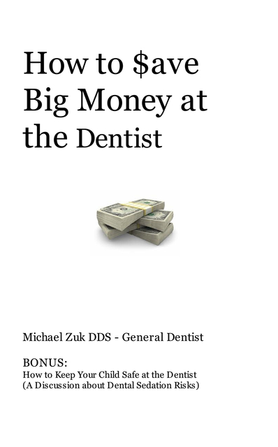How to $ave Big Money at the Dentist