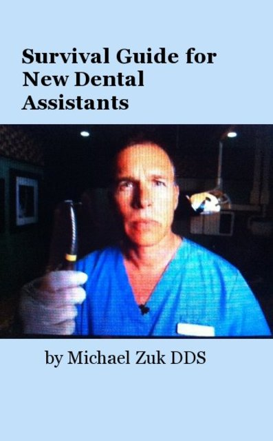 Survival Guide for New Dental Assistants