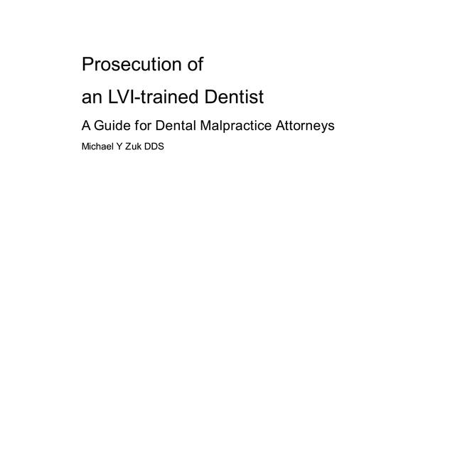 Prosecution of an LVI-trained Dentist