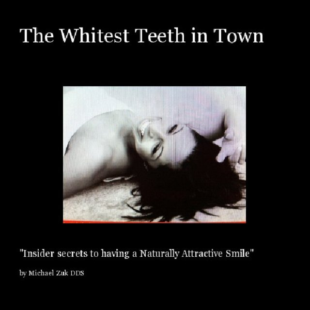 The Whitest Teeth in Town