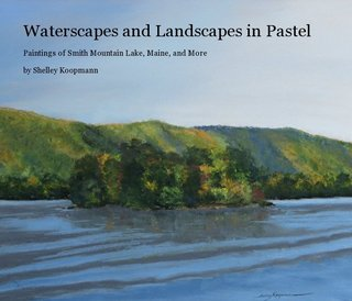 Waterscapes and Landscapes in Pastel