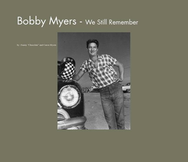 Bobby Myers - We Still Remember