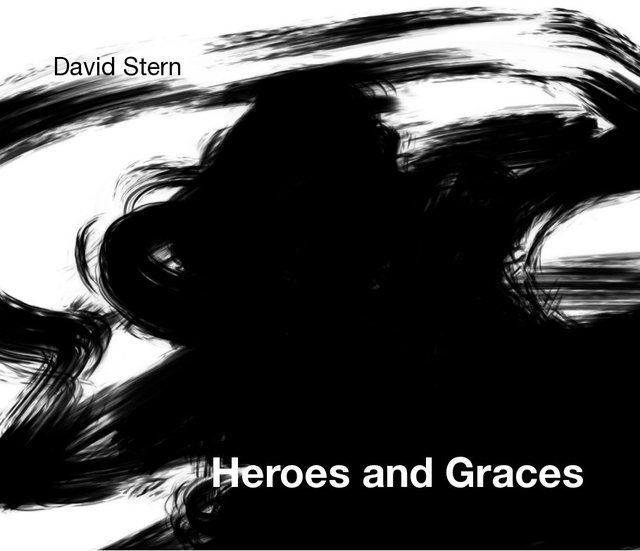 David Stern Heroes and Graces