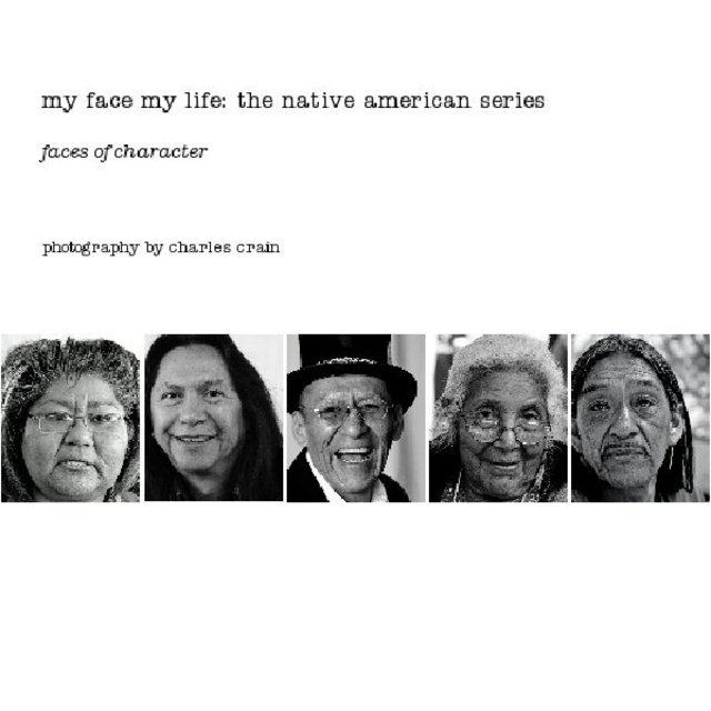my face my life: the native american series