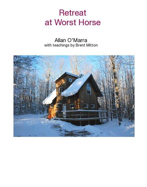 Retreat  at Worst Horse