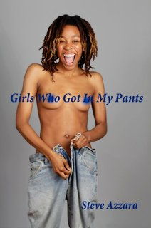 Girls Who Got In My Pants