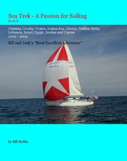 Sea Trek - A Passion for Sailing Book ll Cruising Croatia, Venice, Ionian Sea, Greece, Egypt,