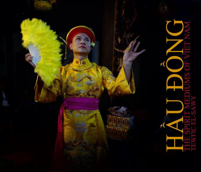Hầu Đồng: The Spirit Mediums of Vietnam