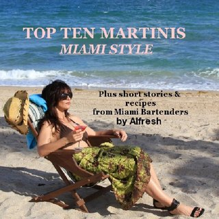 TOP TEN MARTINIS MIAMI STYLE