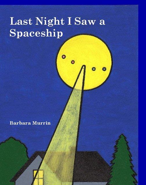 Last Night I Saw a Spaceship