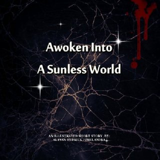 Awoken Into A Sunless World