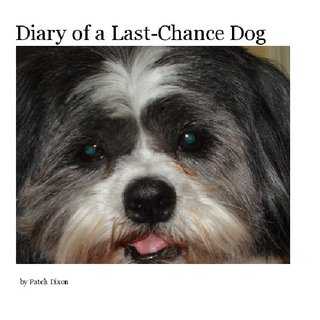 Diary of a Last-Chance Dog