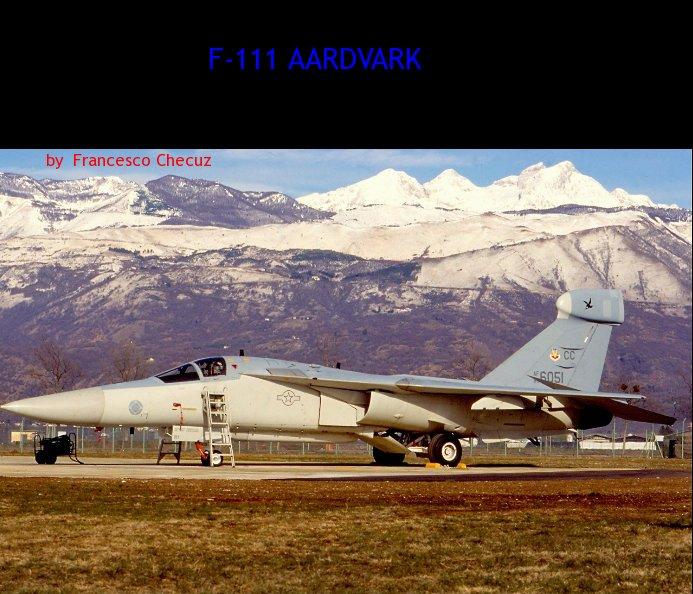 f 111 aardvark ebook by francesco checuz blurb books