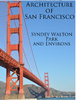 Art and Architecture Tours of San Francisco - Sydney Walton Park and its Environs - Travel ebook