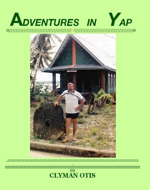 Adventures in Yap