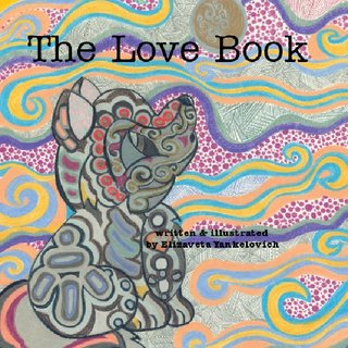 The Love Book written & illustrated by Elizaveta Yankelovich