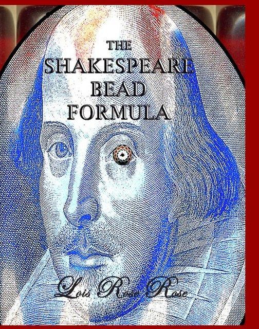 THE SHAKESPEARE BEAD FORMULA