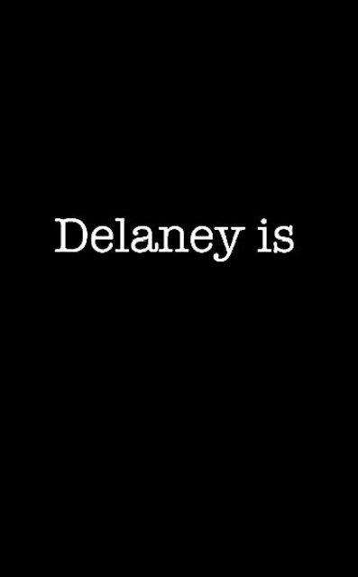 Delaney is