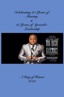 Celebrating 20 Years of Ministry & 12 Years of Apostolic Leadership