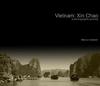Vietnam: Xin Chao - Viajes Libro electrónico