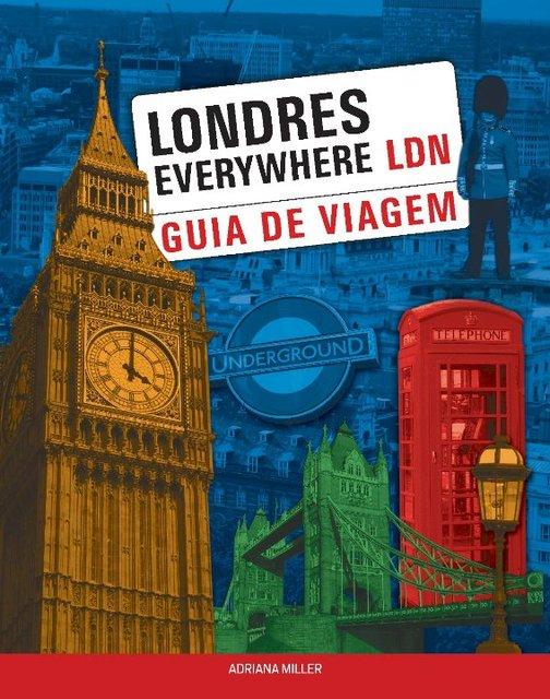 Guia de viagem: Londres Everywhere