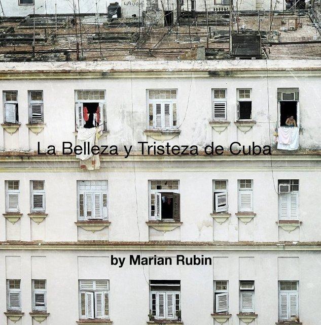 La Belleza y Tristeza de Cuba