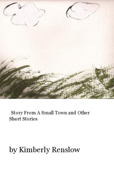 Story From A Small Town and Other Short Stories