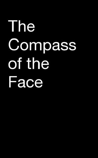 The Compass of the Face