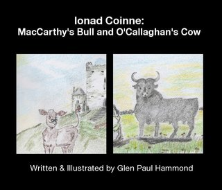 Ionad Coinne: MacCarthy&#x27;s Bull and O&#x27;Callaghan&#x27;s Cow