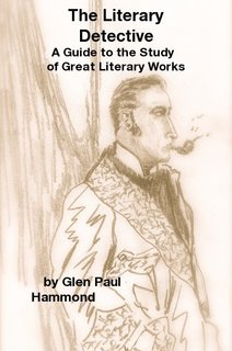 The Literary Detective A Guide to the Study of Great Literary Works