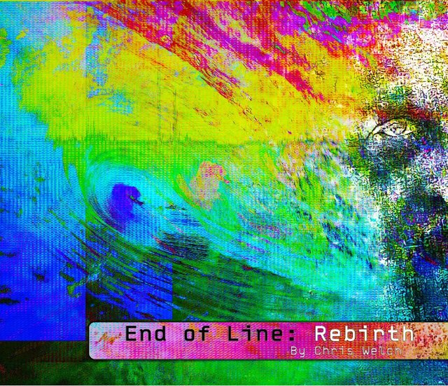 End of Line: Rebirth