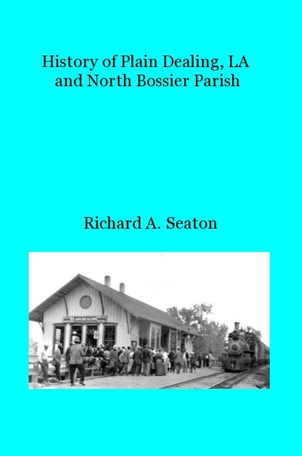 History of Plain Dealing, LA and North Bossier Parish