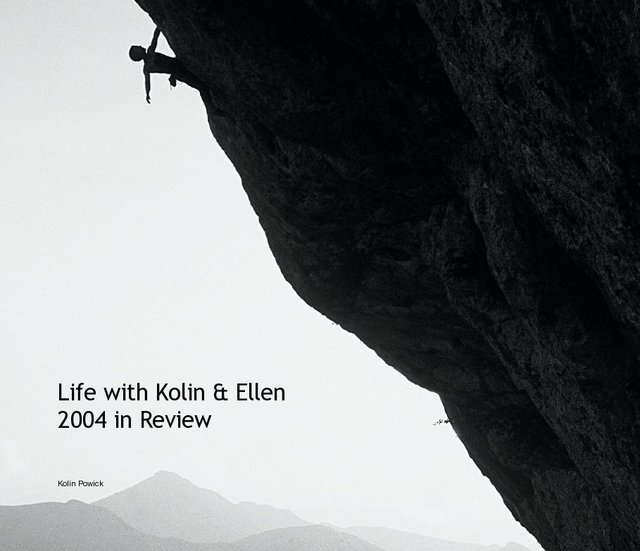Life with Kolin & Ellen 2004 in Review