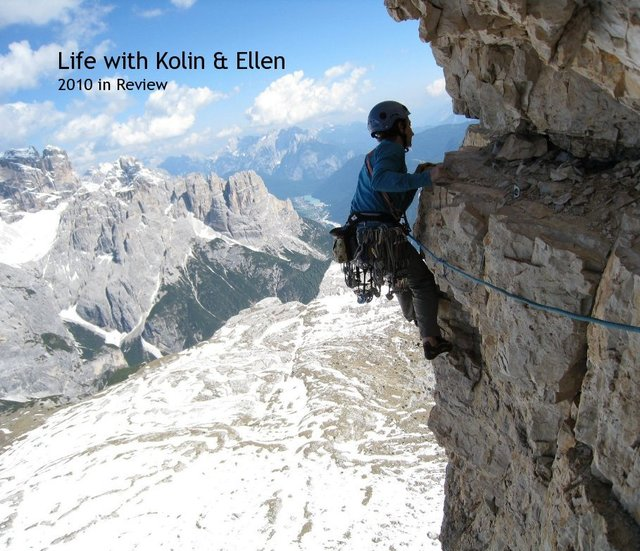 Life with Kolin & Ellen 2010 in Review