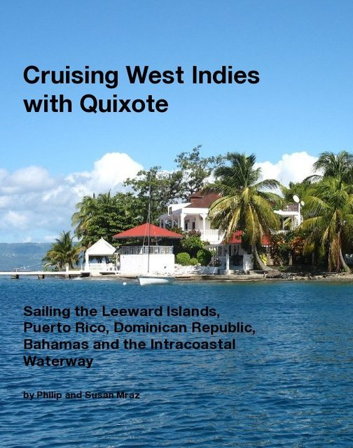 Cruising West Indies with Quixote