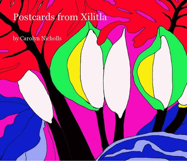 Postcards from Xilitla