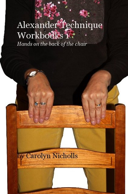 Alexander Technique Workbooks 1