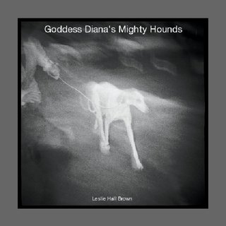 Goddess Diana&#x27;s Mighty Hounds