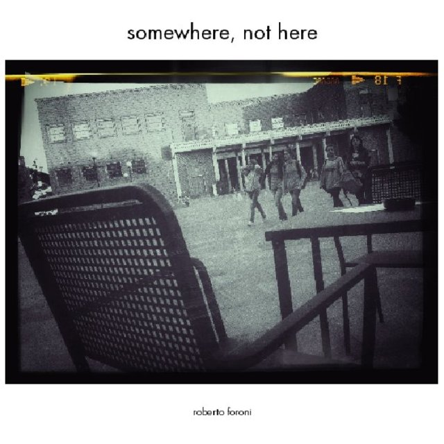 somewhere, not here
