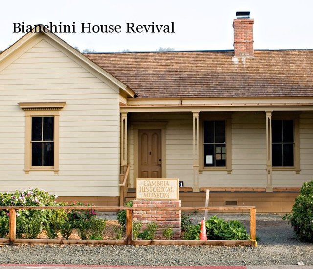 Bianchini House Revival