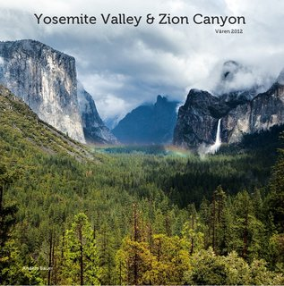 Yosemite Valley &amp; Zion Canyon