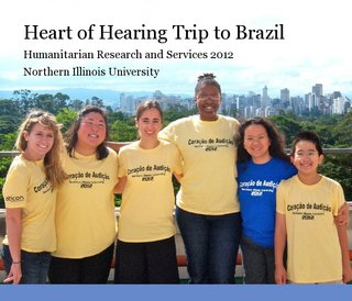 Heart of Hearing Trip to Brazil