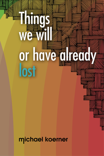 Things we will or have already lost